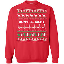 don t be tachy sweater