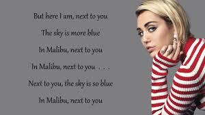 miley cyrus malibu lyrics youtube