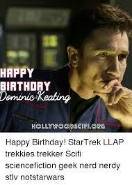 Geek Birthday Meme - 25 best memes about happy birthday rod happy birthday rod memes