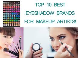 for makeup artists best eyeshadow brand for makeup artists top 10 options