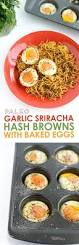 spiralized garlic sriracha hash browns with baked eggs fit