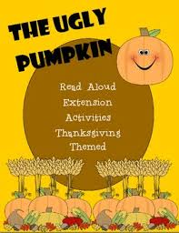 the pumpkin read aloud activities thanksgiving themed by c