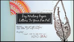 friendly letter writing paper diy writing paper letters to your pen pal cara giulia youtube