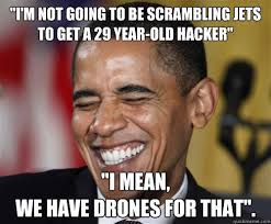 Snowden Meme - scumbag obama on finding snowden meme guy