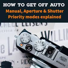 getting off auto manual aperture and shutter priority modes