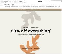 lord and taylor black friday ann taylor black friday 2017 sale u0026 deals blacker friday