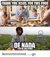 Food St Memes - 25 best memes about thank you jesus for this food thank you