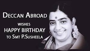 Happy Birthday Wishes For Singer Birthday Wishes To Smt P Susheela Deccan Abroad