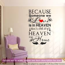 because someone we love is in heaven wall decal qw 05 jr decal because someone we love is in heaven wall decal