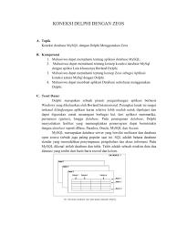membuat database sederhana menggunakan xp labsheet koneksi database dengan delphi menggunakan zeos