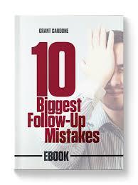 cardone bureau 10 follow up mistakes free ebook grantcardone personal