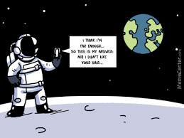 Astronaut Meme - astronaut memes best collection of funny astronaut pictures