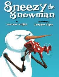 sneezy snowman maureen wright stephen gilpin 9781477810545