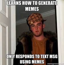 Generate Memes - learns how to generate memes only responds to text msg using memes