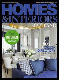 Home And Interiors Scotland Scottish Homes And Interiors Homesinteriors Scotland Magazine
