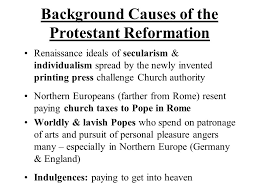 Challenge Causes Background Causes Of The Protestant Reformation Ppt