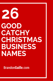 26 good catchy christmas business names catchy slogans real