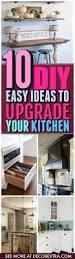 kitchen diy ideas 10 easy diy ideas to upgrade your kitchen now decorextra