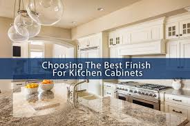 best finish for kitchen cabinets lacquer choosing the best finish for kitchen cabinets abm custom homes