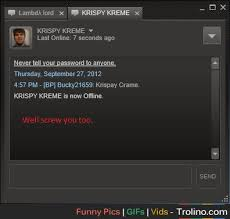 Steam Meme - is this like the only meme that has a steam chat window trolino