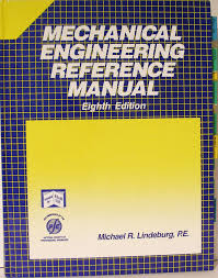 mechanical engineering reference manual michael r lindeburg