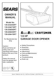 How To Adjust A Craftsman Garage Door Opener by Sears Garage Door Opener 139 53627srt User Guide Manualsonline Com