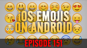 how to get ios emojis on android ep 151 how to change android emojis to ios emojis