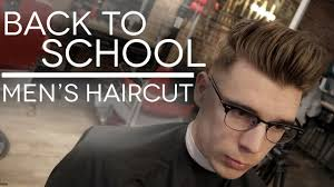 back images of men s haircuts back to school men s haircut 2016 trendy men s hairstyles youtube