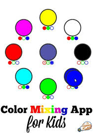 kids color mixing app the science kiddo
