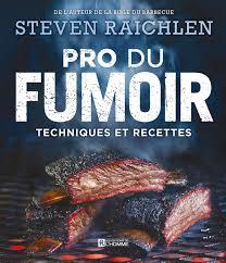 livre technique cuisine livre pro du fumoir techniques et recettes les éditions de l homme