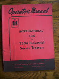 ih farmall mccormick international 504 2504 owners manual u2022 39 99