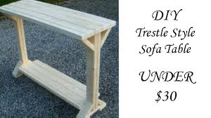 Table Under Sofa by Diy Trestle Style Sofa Table Under 30 Youtube