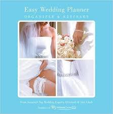 easy wedding planning easy wedding planner organizer keepsake celebrating the most