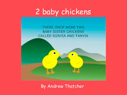 baby books online 2 baby chickens free books children s stories online storyjumper
