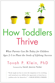 how toddlers thrive what parents can do today for children ages 2