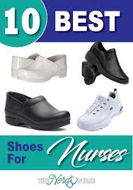 Comfort Shoes For Standing Long Hours 10 Best Shoes For Nurses