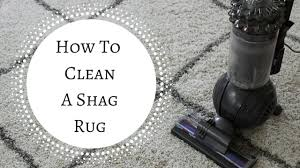 Area Rug Cleaning Tips by Spring Cleaning Quick Tip How To Clean A Shag Rug Youtube