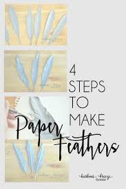 Paper Craft Ideas For Room Decoration Step By Step Best 20 Paper Feathers Ideas On Pinterest Feather Template