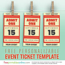ticket template free personalized event ticket template free printables