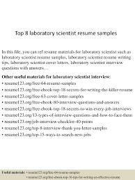 Scientist Resume Top8laboratoryscientistresumesamples 150730023806 Lva1 App6891 Thumbnail 4 Jpg Cb U003d1438223934