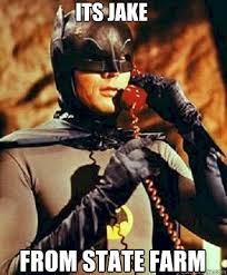 Jake From State Farm Meme - its jake from state farm batman on phone quickmeme