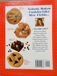 mrs fields best ever cookie book 200 delicious cookie and