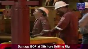 damage bop at offshore drilling rig youtube