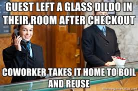 Housekeeper Meme - work stories of a hotel front desk clerk album on imgur