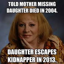 Mother Daughter Memes - told mother missing daughter died in 2004 daughter escapes