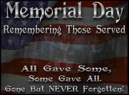 memorial day 2018 when is memorial day 2018 quotes images
