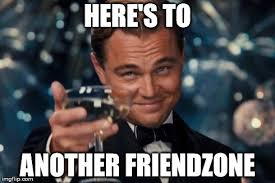 Friends Zone Meme - friend zone imgflip