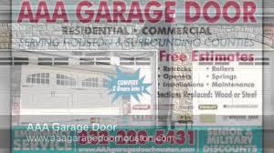 Overhead Door Repair Houston by Aaa Garage Door Houston Tx Repairs Openers Youtube