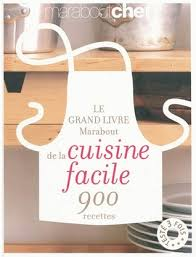 livre de cuisine marabout le grand livre marabout de la cuisine facile by marabout