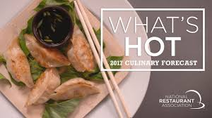 whats in 2017 culinary forecast top food and menu trends